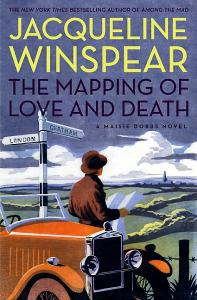 The Mapping of Love and Death: A Maisie Dobbs Novel book cover